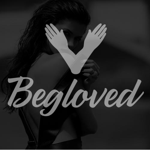 BEGLOVED